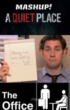 A Quiet Office: The Office & A Quiet Place Mashup by AnnieBeeMe