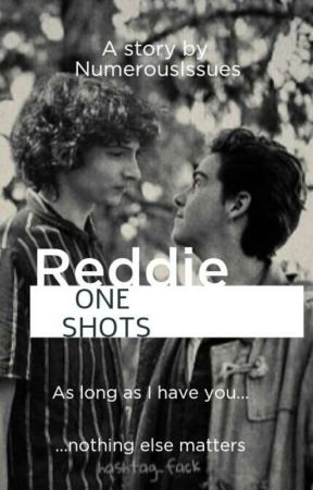 Reddie~I'm here by DunkMyNugget