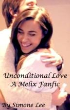 Unconditional Love - A Melix Fanfic by simonestories