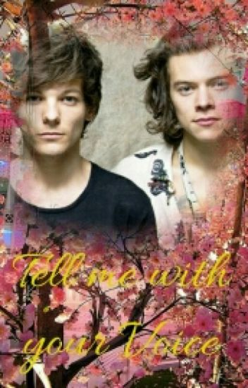 Tell me with your Voice - Larry Stylinson FF