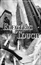 Electric Touch || Beck Oliver by GmwLover4Ever