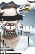 Masks and Evasion ✔️🎬 by astr0fisis