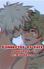 Connected By Fate || BkDk Soulmate AU || 100, 200, 300 special. by Evan521114