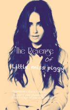 The revenge of little miss piggy <MAJOR EDITING> by Athene_StrigeeFourms