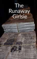 The Runaway Girlsie by TheQuietHufflepuff