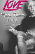 Love means forever (A Riker Lynch Fanfiction) by r5lover87