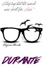Durante (Larcel) by ElysianWords