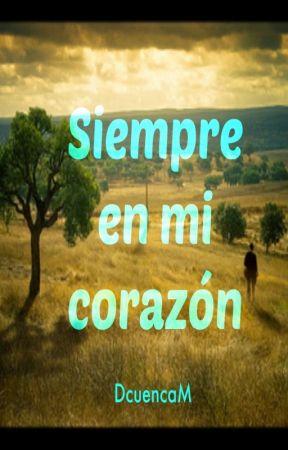 Siempre en mi corazón (convocatoria frases celebres) by dcuencam