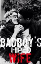 Badboy's hired wife by prettyh16