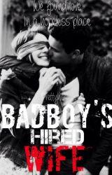 Badboy's hired wife by prettyh16