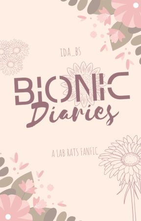 The BIONIC Diaries: Quinn Moves In   Chase Davenport   [BOOK 1] by ida_bs