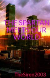 THE SPARTAN MEETS OUR WORLD by Seaweed_Brain2003