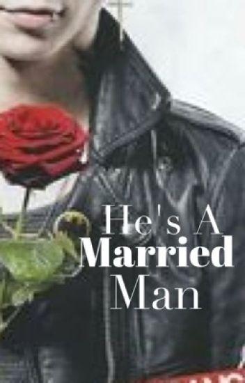 He's a Married Man (An Andy Biersack Fanfiction)