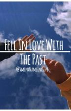 Fell In Love With The Past  ||  V M I N   ||  /Kth × Pjm\ by VminxNamjinxSope