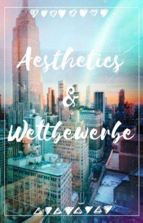 Aesthetics & Wettbewerbe by amaliaflower214