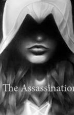 The Assassination by joyfulwonders