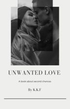 Unwanted Love by kea_22