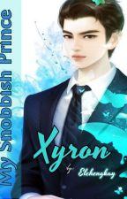 SNOBBISH PRINCE: XYRON by Elchengkay