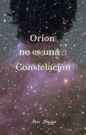 Orión no es una constelación by Max-js