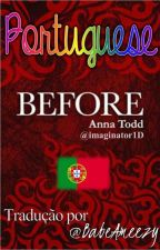 Before - Tradução Português/PT | Anna Todd by messy_mind