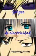 Golpes de electricidad  by MysteryOtaku13