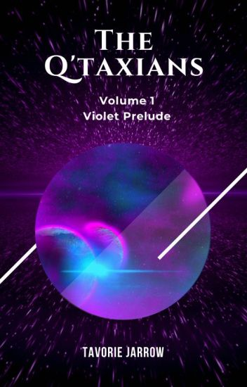 The Q'taxians: Violet Prelude