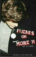 Friends Or More ?! by Goge1D