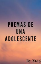Poemas de una adolescente by Ztop07