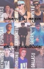 Kidnapped by Magcon by ElizabethJustine