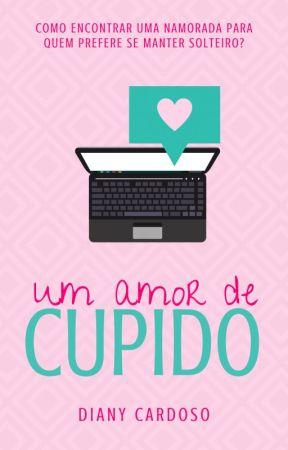 Um Amor De Cupido by DianyCardoso