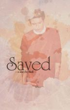 Saved (One Direction - Niall Horan fanfiction) by Stiall