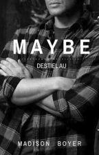 Maybe (Destiel AU) by madison_boyer1
