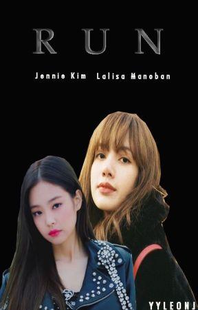 RUN || JENLISA by YYLeonJ