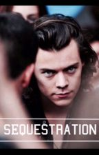 Séquestration. |Harry Styles| by LouisAddiction