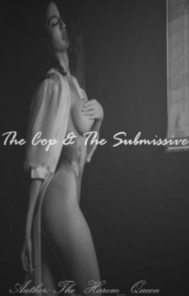 The Cop and The Submissive {Light BDSM}