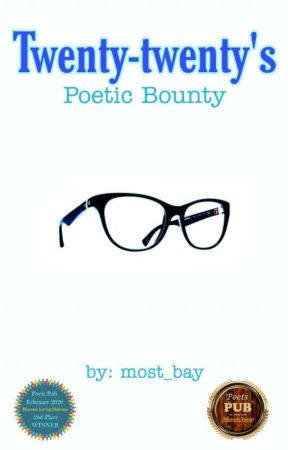 Twenty-twenty's Poetic Bounty by most_bay