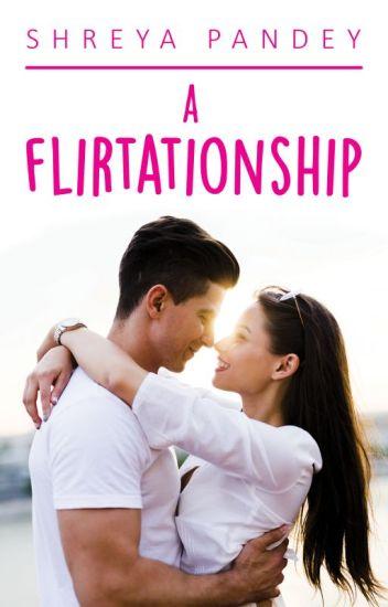 A Flirtationship || (S A M P L E)