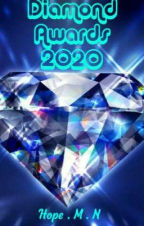 Diamond Awards 2020 [OPEN] by hopemesperanzan6712