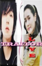 TRAITOR LOVE (SHORT STORY) by cutiegirl30