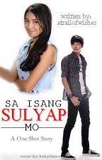 Sa Isang Sulyap Mo by atrailofwishes