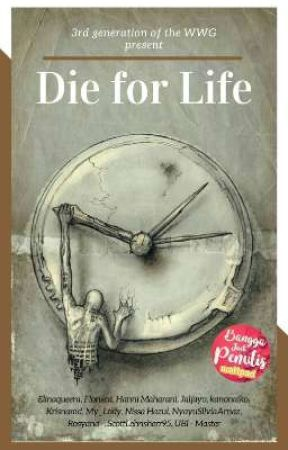Die for Life by theWWG