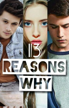 13 Reasons why/ Hannah/ Clay/ Monty (Wattys2020) by klarolinefan11