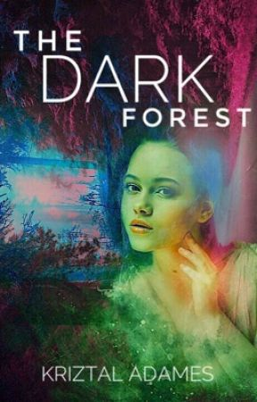 The Dark Forest by Koolkat__