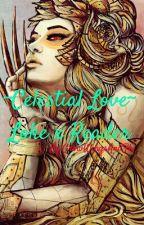 ~Celestial Love~ Loke x Reader by 0BeepBeepRichie0