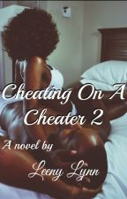 Cheating On A Cheater 2 by LindaBHurd