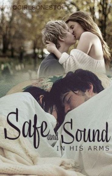 Safe and Sound (Niall Horan & Zayn Malik FanFiction) by dumbledoreswingman