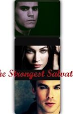 The Strongest Salvatore by Lovefan-fics