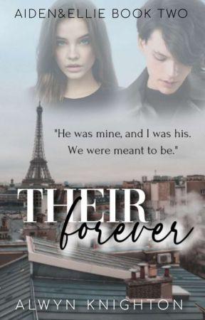 Their Forever (Book Two) by Alwyn_Knighton