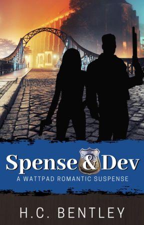 Spense & Dev - A Wattpad Romantic Suspense by HCBentley