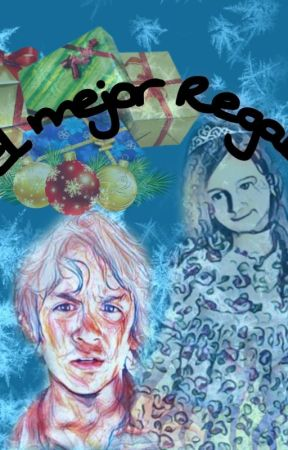 El Mejor Regalo by GraceAlexander14